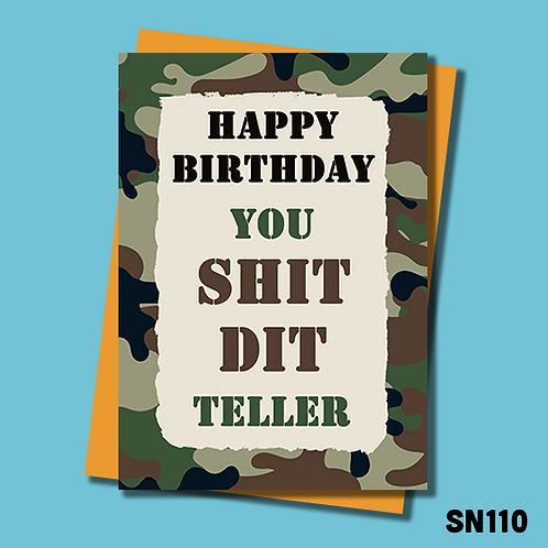 Funny military birthday card. Shit did teller. SN110.