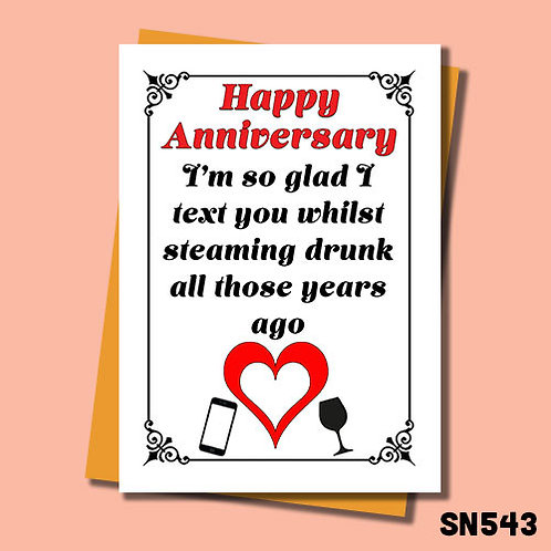Drunk text funny anniversary card.