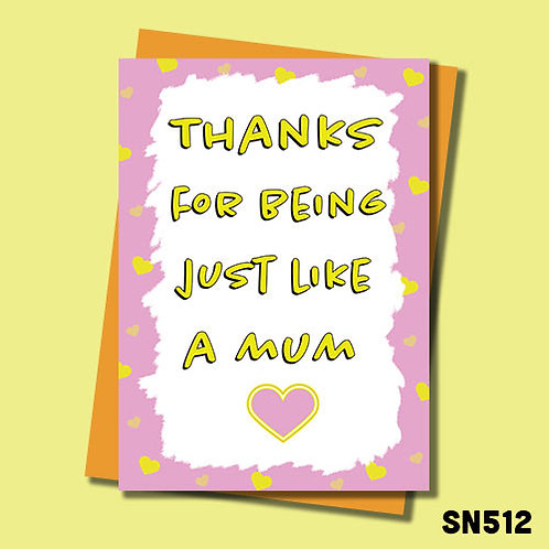 Thanks for being just like a Mum Mother's Day card.