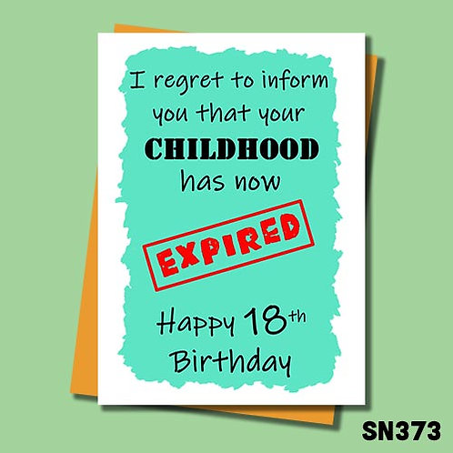 Childhood has now expired 18th birthday card.