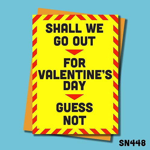 Shall we go out for Valentine's Day card.