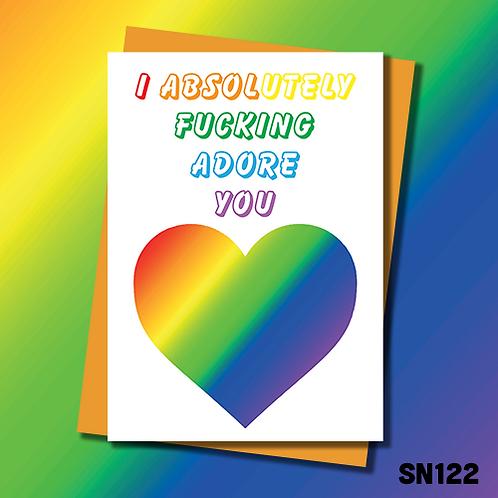 Rude LGBTQ Birthday card. I fucking adore you. SN122.
