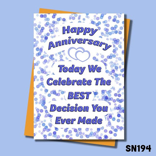 Best decision ever made anniversary card in blue
