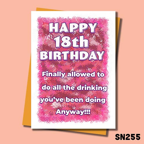 Finally allowed to do all the drinking you've been doing anyway 18th birthday card.