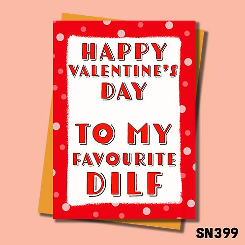 DILF valentines card from Jolly Ginger Cards.