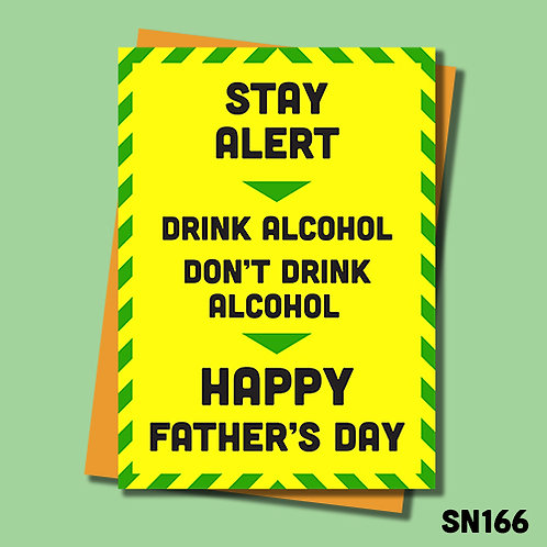 Stay Alert this Father's Day