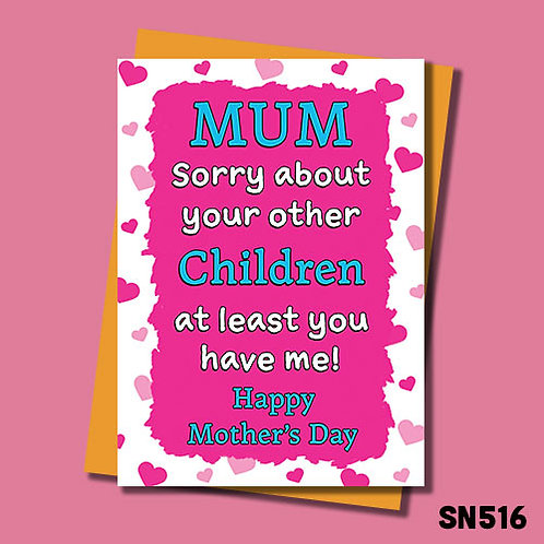 Sorry about your other Children Mother's Day card.