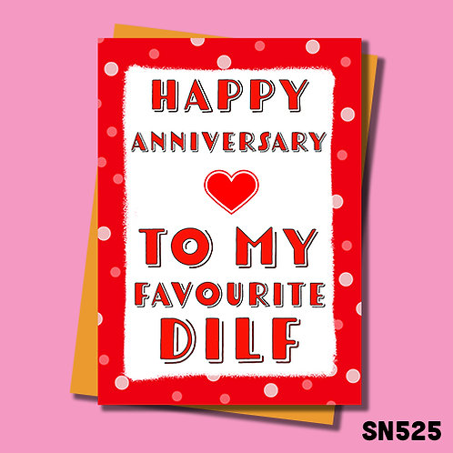 My favourite DILF rude anniversary card.