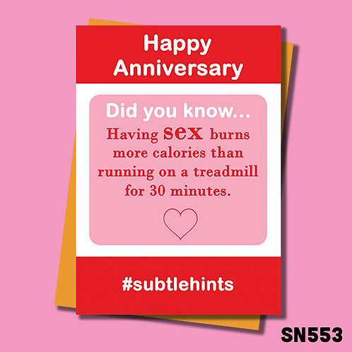 having sex burns more calories than running on a treadmill for 30 minutes anniversary card.