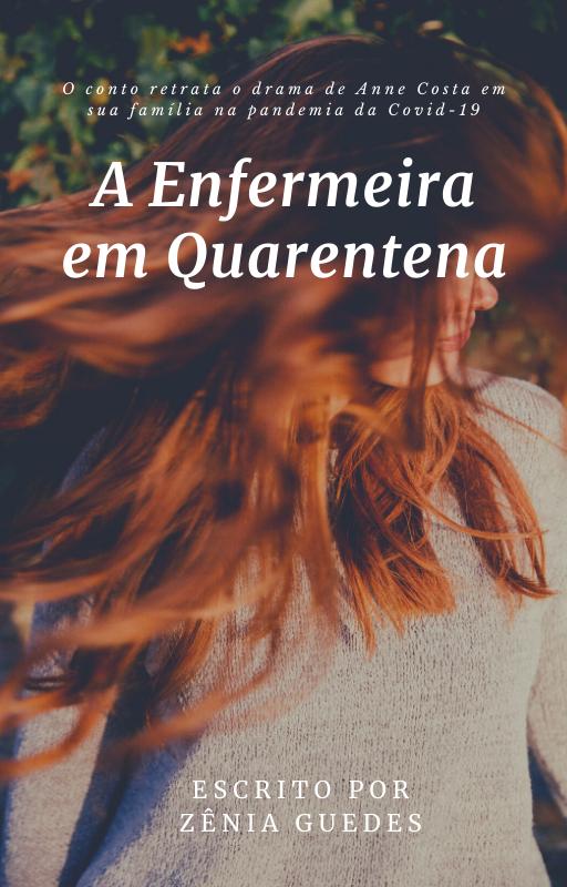 A Enfermeira em Quarentena: um conto