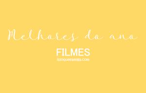 Filmes | Melhores do ano