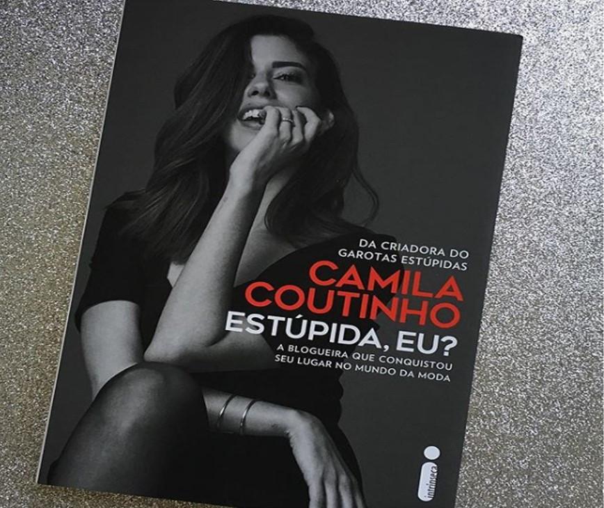 Estúpida, Eu? Camila Coutinho 2018