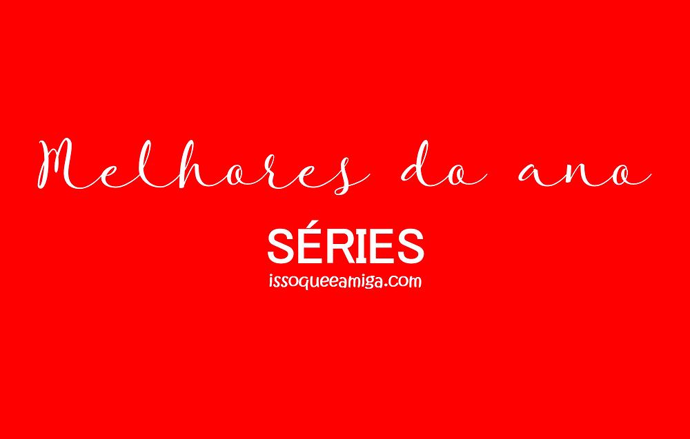 Séries | Melhores do ano
