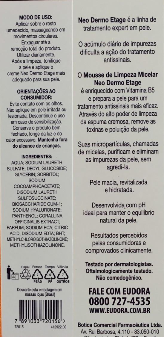 Mousse de Limpeza Micelar Neo Dermo Etage Ingredientes