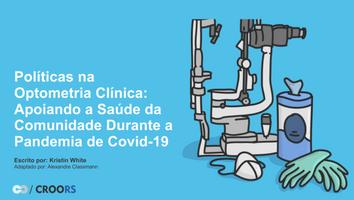 Durante a pandemia de coronavírus, as práticas de optometria têm uma responsabilidade.