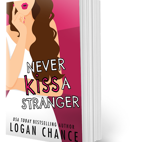 Never Kiss A Stranger Limited Edition Signed Paperback