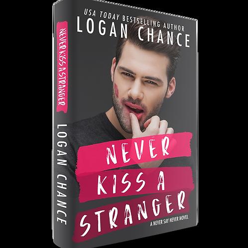 Never Kiss A Stranger SIGNED PAPERBACK