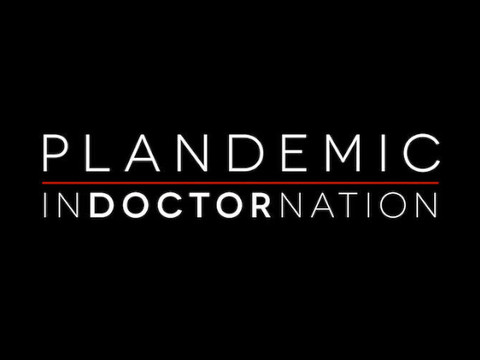 Plandemic 2: Indoctornation (Feature Film, Full Mirror)