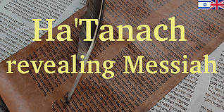 Ha'Tanach revealing Messiah