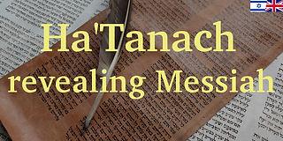 Ha'Tanach revealing Messiah