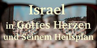14 Israel in Gottes Herzen.jpg