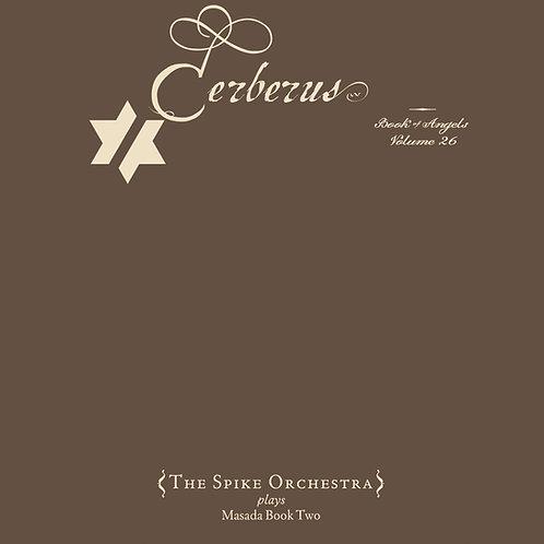 John Zorn's Masada Book 2 Cerberus