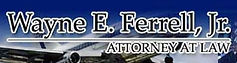 Wayne E. Ferrell, Jr. Attorney at Law