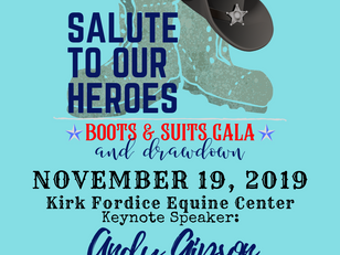 """""""Salute to Our Heroes"""" Boots & Suits Gala and Drawdown"""