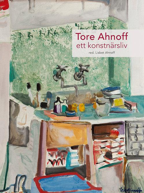 Tore Ahnoff / Ett konstnärsliv