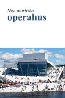 Nya nordiska operahus