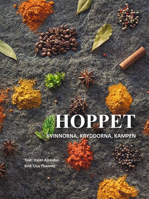 HOPPET - Kvinnorna, kryddorna, kampen