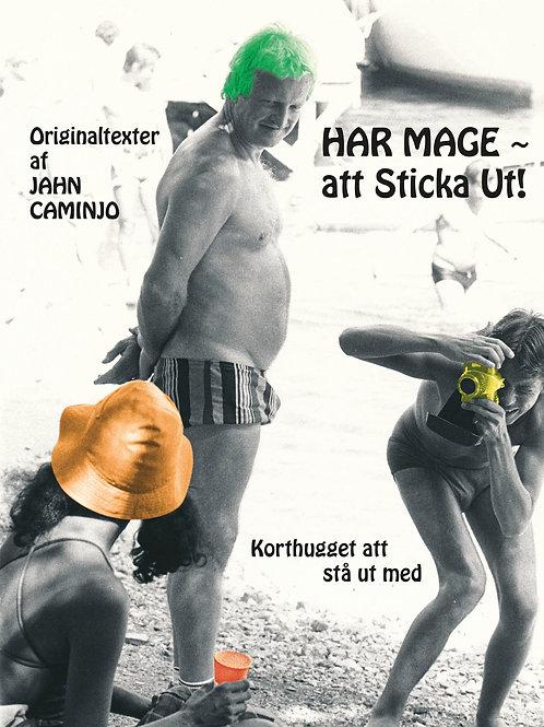 HAR MAGE~Att Sticka Ut!