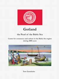 Gotland – the Pearl of the Baltic Sea