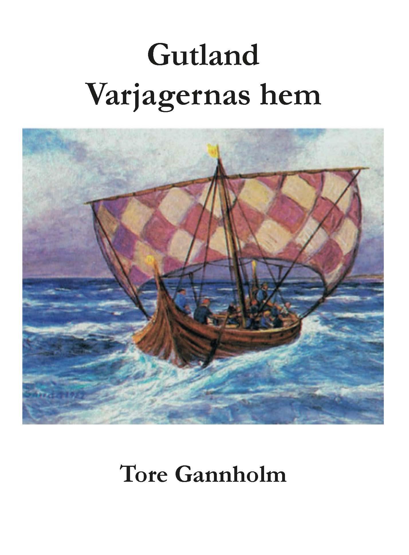 Gutland : varjagernas hem av Tore Gannholm