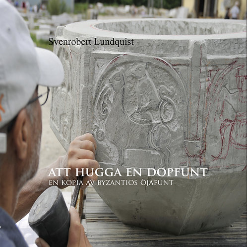 ATT HUGGA EN DOPFUNT - en kopia av Byzantios Öjafunt