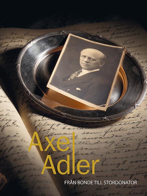 Axel Adler - från bonde till stordonator