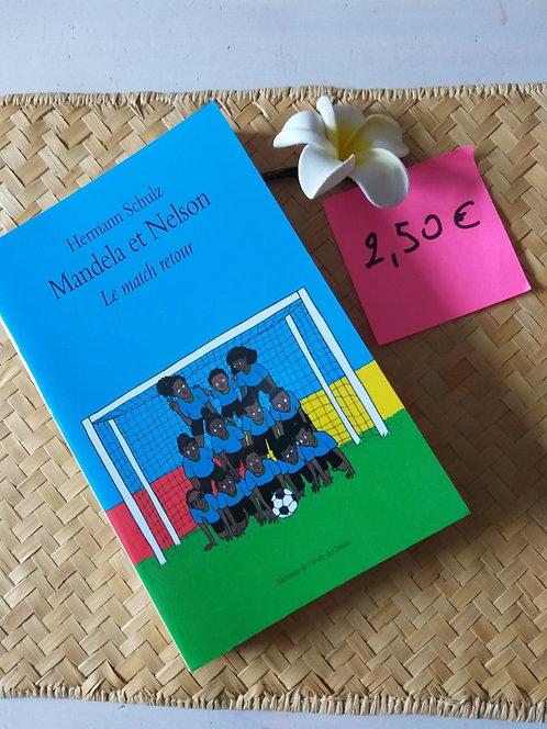 Livre pour Ado: Mandela et Nelson