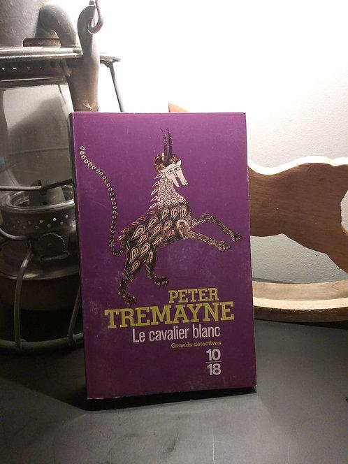 Le cavalier blanc de Peter Tremayne