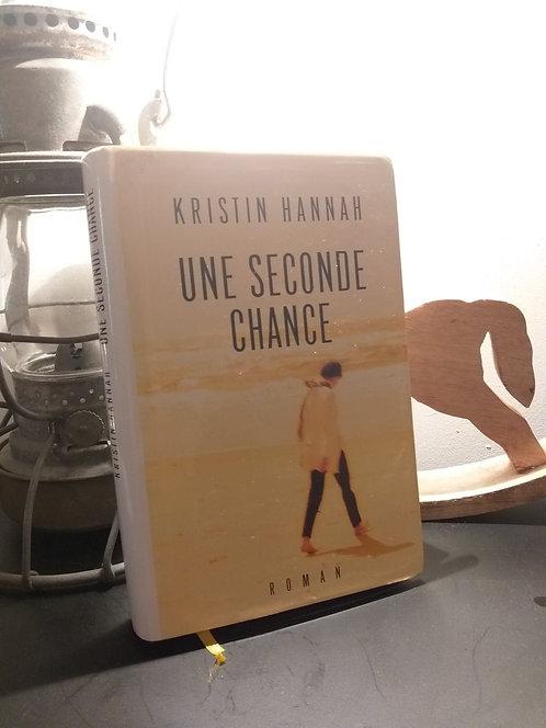 Une seconde chance de Kristin Hannah