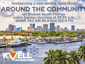 """Announcing New Radio Show """"Around The Community"""" on Shalom South Florida"""