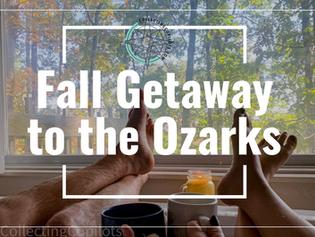Fall Getaway to the Ozark's