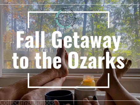 Fall Getaway to the Ozark's