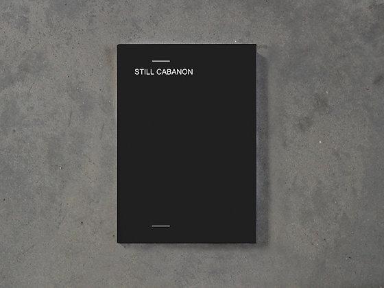 STILL CABANON