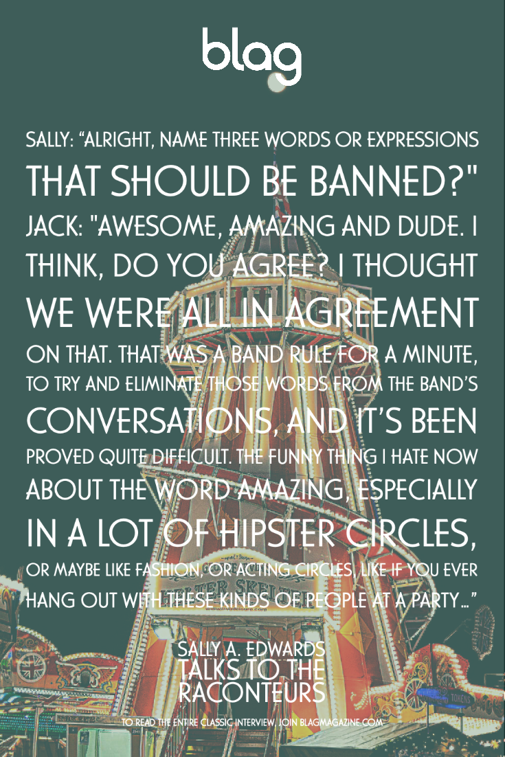 A funny quote from Jack White about his distaste for the word amazing being used out of context