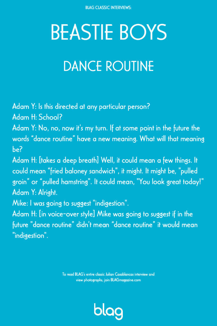 Beastie Boys play the BLAG word game, jokingly making up a new meaning for the words 'dance routine'