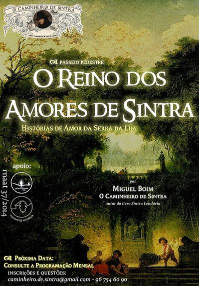 O Reino dos Amores de Sintra - Caminhada de Fim de Tarde, por Miguel Boim, O Caminheiro de Sintra