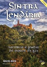 Capa do livro Sintra Lendária - Histórias e Lendas do Monte da Lua (2.ª edição)