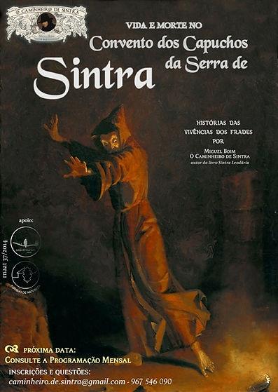 Visita Guiada ao Convento dos Capuchos da Serra de Sintra - por Miguel Boim, O Caminheiro de Sintra