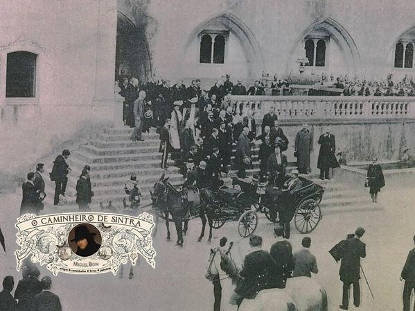 Paço_Real_de_Sintra_-_1905,_visita_de_Wh