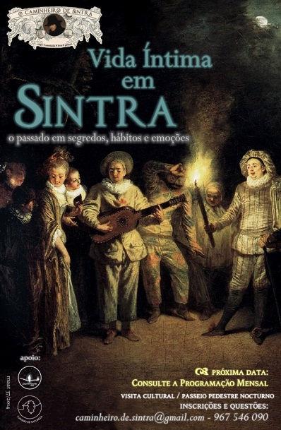 Vida Íntima em Sintra - Caminhada Nocturna por Miguel Boim, O Caminheiro de Sintra